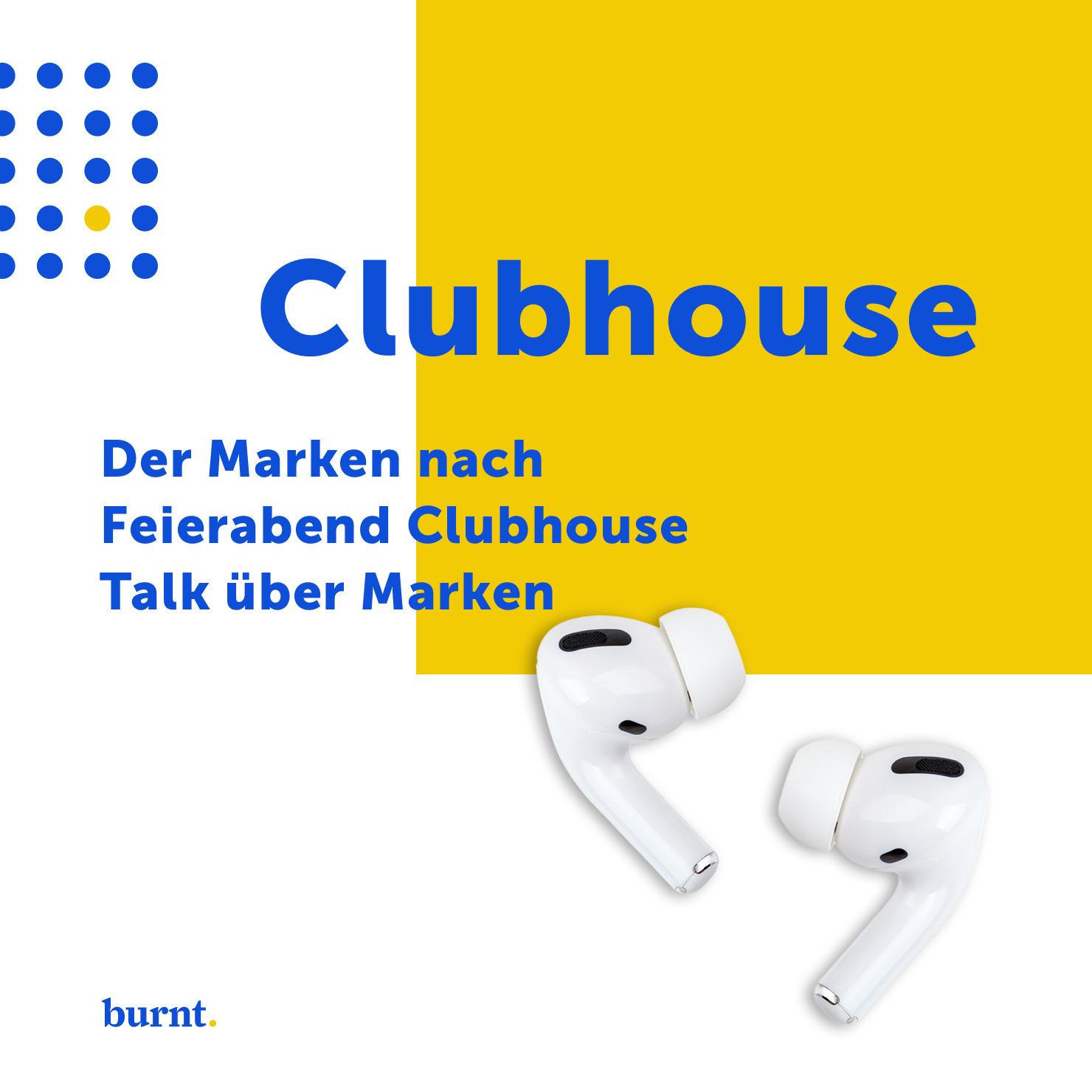 Der Clubhouse Talk über Marken, Branding und Marketing